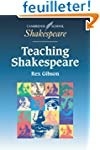 Teaching Shakespeare: A Handbook for...