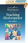 Teaching Shakespeare: A Handbook for...