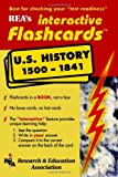 United States History 1500-1841 Interactive Flashcards Book (Flash Card Books) (0878911642) by The Editors of REA
