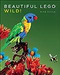 Beautiful LEGO 3 - Wild!