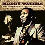 The Johnny Winter Sessions 1976-1981 Muddy Waters