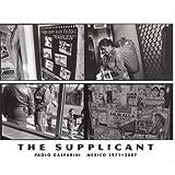 Paolo Gasparini: The Supplicant: Mexico 1971-2007 (8492480556) by Villoro, Juan