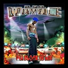 Lil Wayne - Tha Block Is Hot