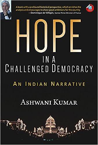Hope in a Challenged Democracy by Ashwani Kumar PDF Download, Read eBook Online
