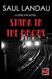 Stark in the Bronx: A Detective Novel