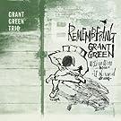 Remembering Grant Green (with Wilbur Ware & Al Harewood) [Bonus Track Version]
