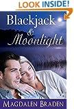 Blackjack & Moonlight: A Contemporary Romance (The Blackjack Quartet Book 3)