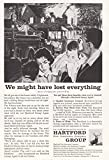 1958 Hartford Insurance: We Might Have Lost Everything, Hartford Insurance Print Ad