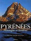 echange, troc Marcellin Bérot, Jean-Marc de Faucompret, Didier Sorbé - Pyrénées : Montagne et lumières