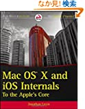 Mac OS X and iOS Internals: To the Apple's Core (Wrox Programmer to Programmer)