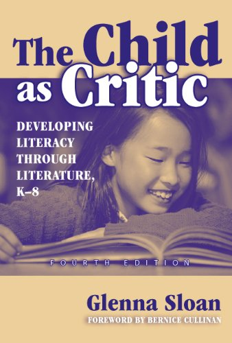The Child As Critic: Developing Literacy Through...