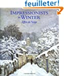Impressionists in Winter: Effets De N...