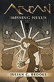 img - for Arcan: The Missing Nexus (Titan Saga) book / textbook / text book