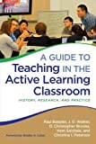img - for A Guide to Teaching in the Active Learning Classroom: History, Research, and Practice book / textbook / text book