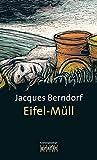 Eifel-M�ll: Der 9. Siggi-Baumeister-Krimi (Eifel-Krimi)