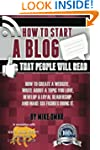 How to Start a Blog that People Will...