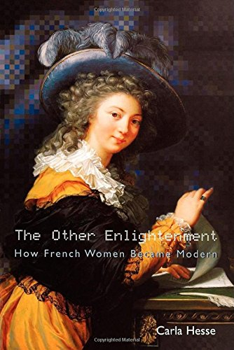 The Other Enlightenment - How French Women Became Modern