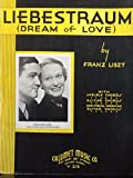 img - for Liebestraum (Dream of Love) Piano (Sheet Music). With Ukelele; Hawaiian Guitar Chords.. book / textbook / text book