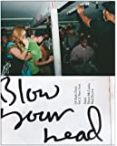 Blow Your Head: A Diplo Zine - New York