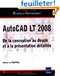 Autocad LT 2008 - de la conception au...