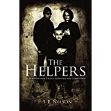 The Helpers: An International Tale of Espionage and Corruption ~ S. E. Nelson
