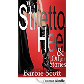 The Stiletto Heel and Other Stories