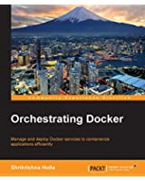 Orchestrating Docker