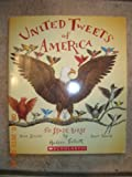 United Tweets of America - 50 State Birds, Their Stories, Their Glories (0545136733) by Talbott, Hudson
