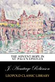 img - for The advent hope in St. Paul's Epistles book / textbook / text book