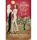 Angela Carter (THE PASSION OF THE NEW EVE ) BY Carter, Angela (Author) Paperback Published on (08 , 1992)
