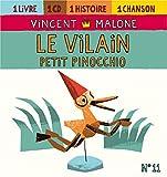 echange, troc Vincent Malone - Le Vilain Petit Pinocchio