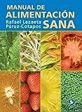 Manual de alimentación sana (Spanish Edition)