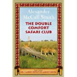 The Double Comfort Safari Clubby Alexander McCall Smith