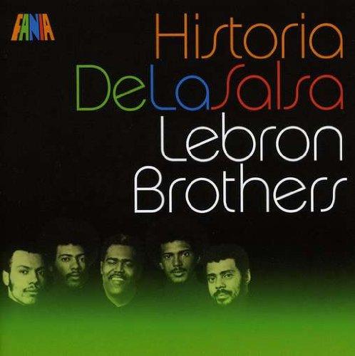 Historia de la Salsa - Lebron Brothers