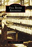 img - for Fall River Revisited (Images of America) book / textbook / text book