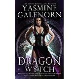 Dragon Wytch (Sisters of the Moon, Book 4) ~ Yasmine Galenorn