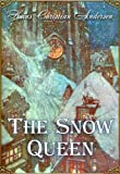 The Snow Queen. A Tale in Seven Stories (Illustrated) (Fairy eBooks)