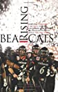 Bearcats rising : rags to Division I riches : how a gridiron minority bludgeons its way into the big time