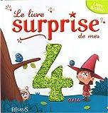 echange, troc Pascal Vilcollet - Le livre surprise de mes 4 ans : Livre animé