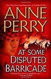 At Some Disputed Barricade: A Novel (World War I)