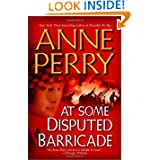 At Some Disputed Barricade: A Novel (World War I) by Anne Perry