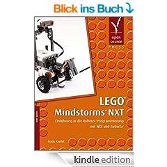 LEGO� Mindstorms� NXT: Einf�hrung in die Roboter-Programmierung mit NXC und Roberta�