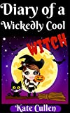 Free eBook - Diary Of a Wickedly Cool Witch