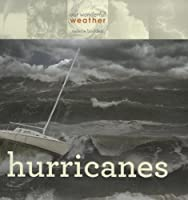 Hurricanes (Our Wonderful Weather)