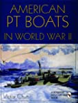 American PT Boats in World War II