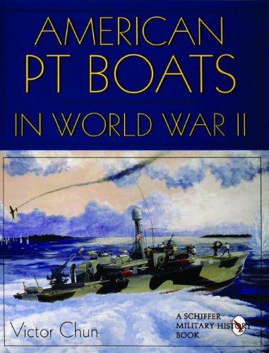 American PT Boats in World War II: