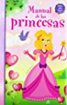 Manual de las Princesas (Manuales Mag...