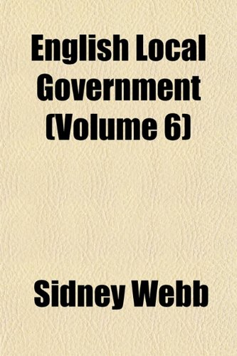 English Local Government (Volume 6)