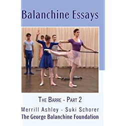 Balanchine Essays: The Barre - Part 2