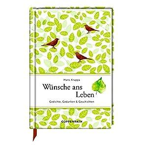 Wünsche ans Leben: Gedichte, Gedanken & Geschichten (Edizione)